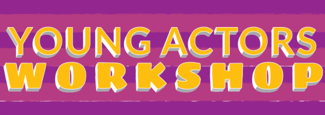 Young Actors Workshop