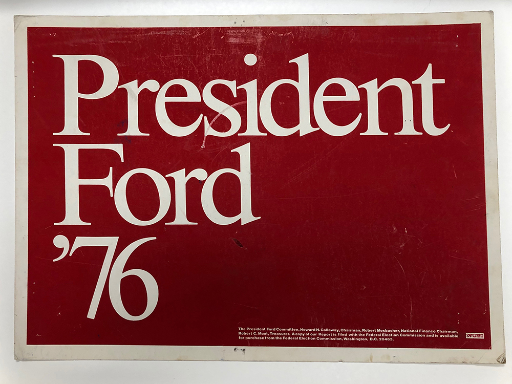 President Ford '76 sign image