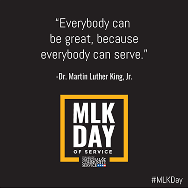 """Everyone can be great,"" Dr. King said, ""because everybody can serve."""