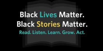 Black Lives Matter, Black Stories Matter