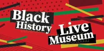 Black History Live Museum