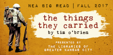 During fall 2017, the Kansas City area's six public library systems join together for a community-wide reading and discussion of Tim O'Brien's seminal work about the Vietnam War, The Things They Carried. The local edition of the 2017 NEA Big Read KC offers programs exploring veterans' war experiences, music of the period, Hollywood's handling of the war, comparisons of 1960s protests with present-day movements, writing about war, civil rights, and the era's cultural and political legacy.