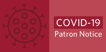 COVID-19 Patron Notice