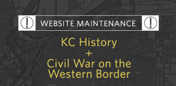 KCHistory and Civil War websites are undergoing maintenance