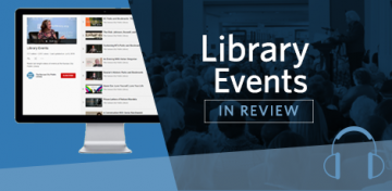 Library Events in Review