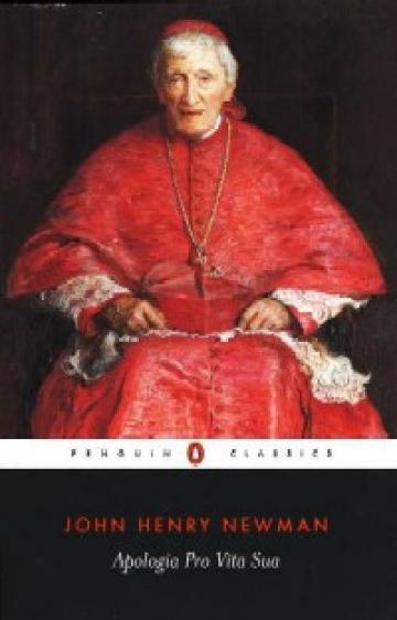 Apologia pro Vita Sua by John Henry Cardinal Newman