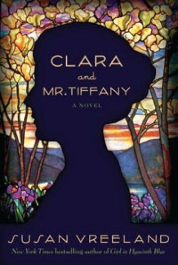 Clara and Mr. Tiffany - Susan Vreeland