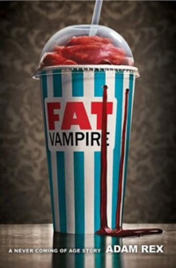Fat Vampire by Adam Rex