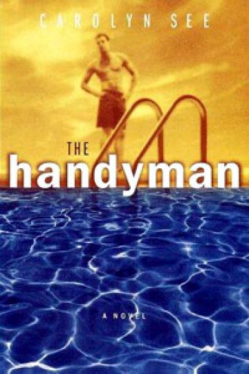 Handyman by Carolyn See