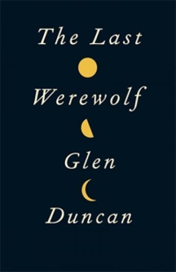 The Last Werewolf book jacket