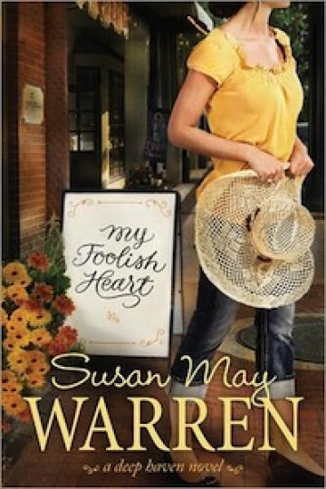 My Foolish Heart by Susan Warren