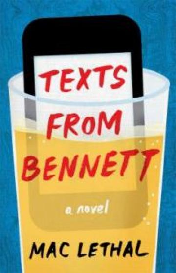 Texts From Bennett by Mac Lethal
