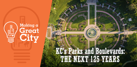 KC's Parks & Boulevards: The Next 125 Years graphic