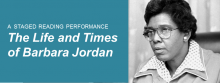 Commemorating Black History Month, Kansas City theatre veteran Jacqee Gafford portrays the African American women's political pioneer in a staged reading performance of The Life and Times of Barbara Jordan. Another local theatre fixture, Frances Farah, directs.