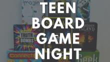 Teen Board Game Night