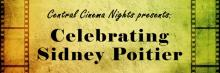 Central Cinema Nights presents: Celebrating Sidney Poitier