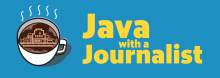 Java with a Journalist