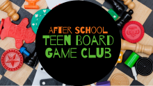 After School Teen Board Game Club