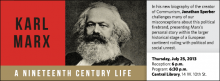 In his new biography of the creator of Communism, Jonathan Sperber challenges many of our misconceptions about this political firebrand, presenting Marx's personal story within the larger historical stage of a European continent roiling with political and social unrest.