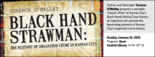 """Author and filmmaker Terence O'Malley presents a veritable """"Hood's Who"""" of Kansas City's Black Hand/Mafia/Cosa Nostra, an inglorious yet persistently fascinating element of Kansas City's organized crime history."""