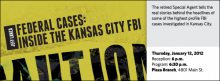 The retired Special Agent tells the real stories behind the headlines of some of the highest profile FBI cases investigated in Kansas City.