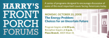 The Energy Problem: Choices for an Uncertain Future