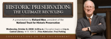 Historic Preservation: The Ultimate Recycling presentation by Richard Moe