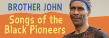 "Join Kansas City's ""Brother John"" Anderson in an interactive presentation celebrating the lives and accomplishments of many of our country's African American trailblazing heroes. For all ages."