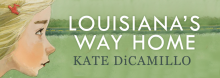 Best-selling author and two-time Newbery Medal winner Kate DiCamillo discusses her new juvenile novel Louisiana's Way Home. Her first sequel, it revisits Louisiana Elefante, the orphaned friend of DiCamillo's 2016 heroine, Raymie Nightingale. For ages 10 and up.
