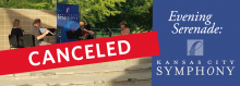 Evening Serenade: The Kansas City Symphony - CANCELED