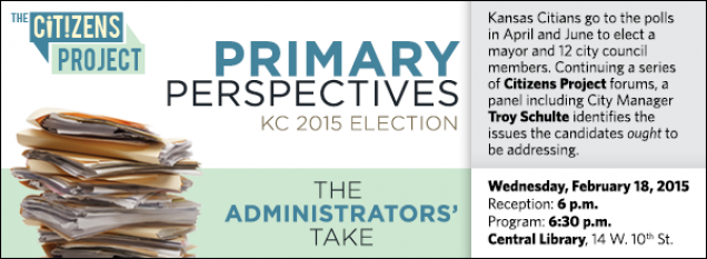 Kansas Citians go to the polls in April and June to elect a mayor and 12 city council members. Continuing a series of Citizens Project forums, a panel including City Manager Troy Schulte identifies the issues the candidates ought to be addressing.