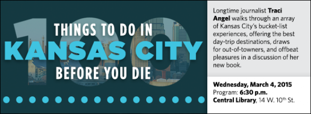 Longtime journalist Traci Angel walks through an array of Kansas City's bucket-list experiences, offering the best day-trip destinations, draws for out-of-towners, and offbeat pleasures in a discussion of her new book.