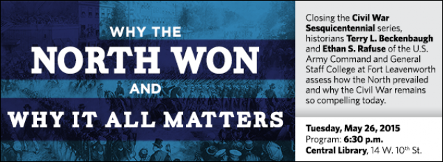 Closing the Civil War Sesquicentennial series, historians Terry L. Beckenbaugh and Ethan S. Rafuse of the U.S. Army Command and General Staff College at Fort Leavenworth assess how the North prevailed and why the Civil War remains so compelling today.