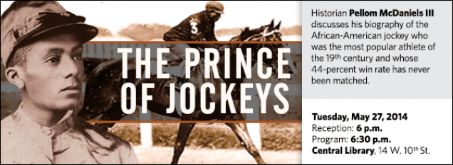 Historian Pellom McDaniels III discusses his biography of the African-American jockey who was the most popular athlete of the 19th century and whose 44-percent win rate has never been matched.