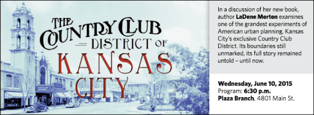 In a discussion of her new book, author LaDene Morton examines one of the grandest experiments of American urban planning, Kansas City's exclusive Country Club District. Its boundaries still unmarked, its full story remained untold – until now.