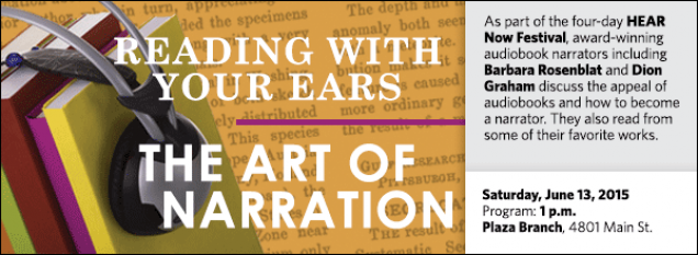 As part of the four-day HEAR Now Festival, award-winning audiobook narrators including Barbara Rosenblat and Dion Graham discuss the appeal of audiobooks and how to become a narrator. They also read from some of their favorite works.