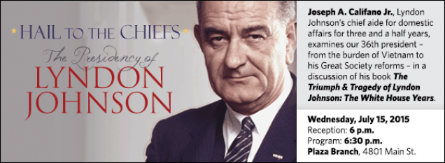 Joseph A. Califano Jr., Lyndon Johnson's chief aide for domestic affairs for three and a half years, examines our 36th president – from the burden of Vietnam to his Great Society reforms – in a discussion of his book The Triumph & Tragedy of Lyndon Johnson: The White House Years.