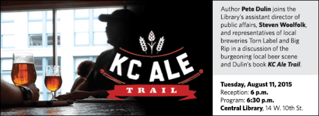 Author Pete Dulin joins the Library's director of programming and marketing, Steven Woolfolk, and representatives of local breweries Torn Label and Big Rip in a discussion of the burgeoning local beer scene and Dulin's book KC Ale Trail.
