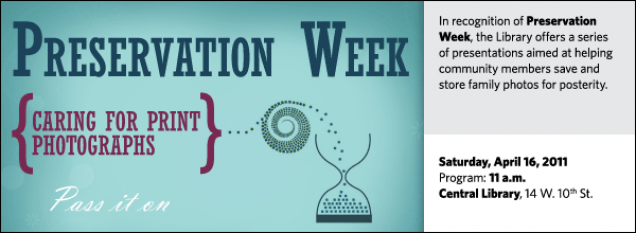 In recognition of Preservation Week, the Library offers a series of presentations aimed at helping community members save and store family photos for posterity.