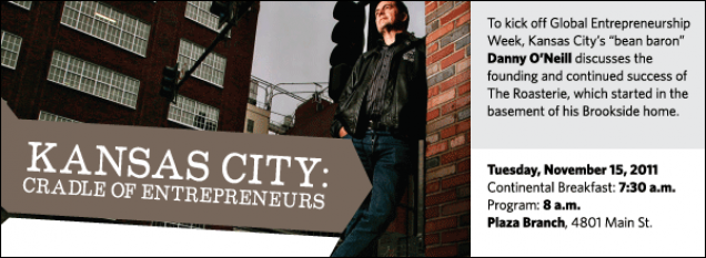 """To kick off Global Entrepreneurship Week, Kansas City's """"bean baron"""" Danny O'Neill discusses the founding and continued success of The Roasterie, which started in the basement of his Brookside home."""