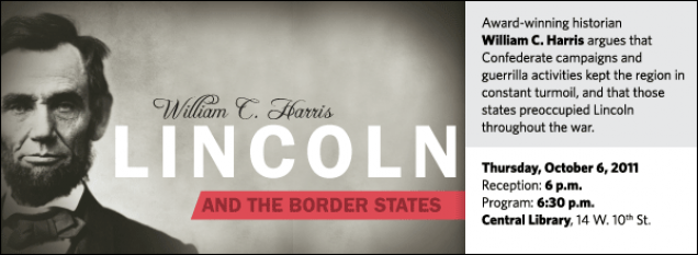 Award-winning historian  William C. Harris argues that Confederate campaigns and guerrilla activities kept the region in constant turmoil, and that those states preoccupied Lincoln throughout the war.
