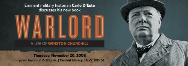 Carlo D'Este: Warlord - A Life of Winston Churchill at War
