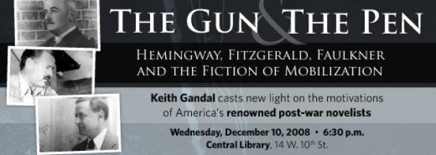 Keith Gandal: The Gun and the Pen