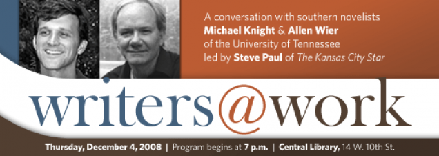 Writers at Work: Michael Knight and Allen Wier