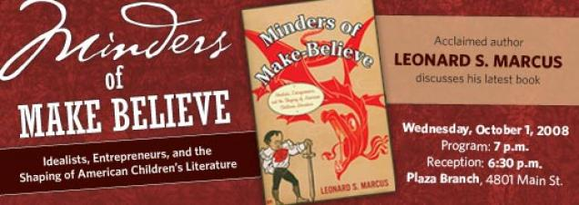 Leonard S. Marcus: Minders of Make Believe