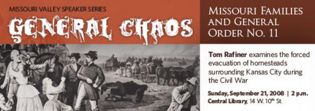 General Chaos: Missouri Families and  General Order No. 11
