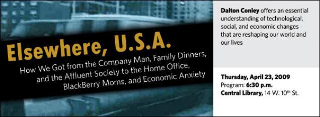 Dalton Conley: Elsewhere, U.S.A.