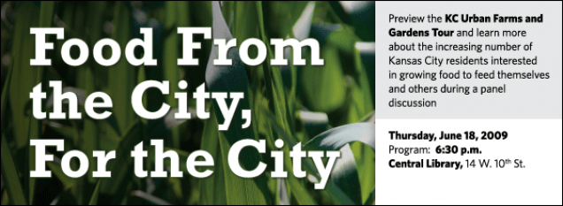 Preview the KC Urban Farms and Gardens Tour and learn more about the increasing number of Kansas City residents interested  in growing food to feed themselves and others during a panel discussion