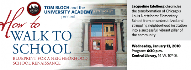 Jacqueline Edelberg chronicles  the transformation of Chicago's Louis Nettelhorst Elementary School from an underutilized and struggling neighborhood institution  into a successful, vibrant pillar of the community.