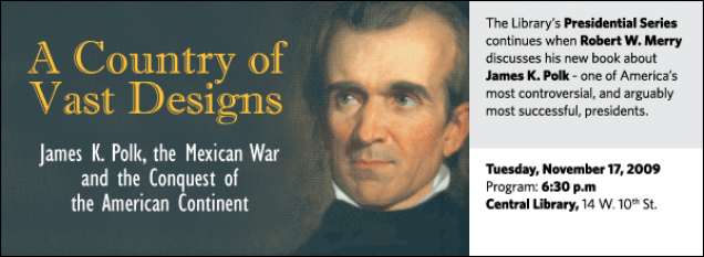 The Library's Presidential Series continues when Robert W. Merry discusses his new book about  James K. Polk - one of America's most controversial, and arguably most successful, presidents.